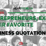 25 Entrepreneurs Share Their Favorite Inspirational Business Quote