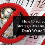 How To Schedule Strategic Meetings That Don't Waste Time Image