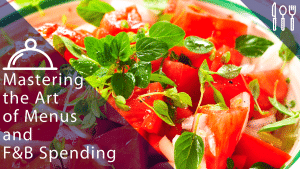 mastering-the-art-of-menus-and-fb-spending-2