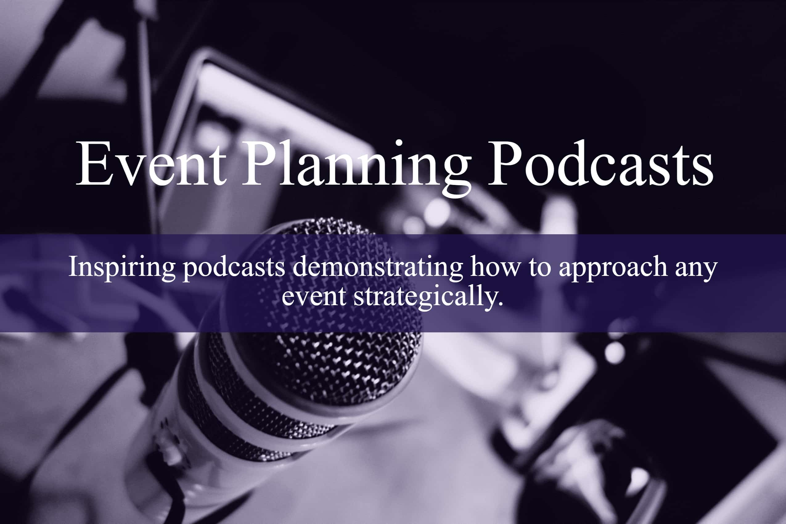 Strategic Event Planning Podcasts