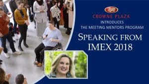 crowne-plaza-introduces-the-meeting-mentors-program-speaking-from-imex-2018